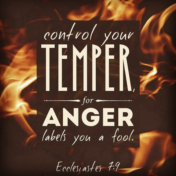 Do not be quick to anger Ecclesiastes 7:9