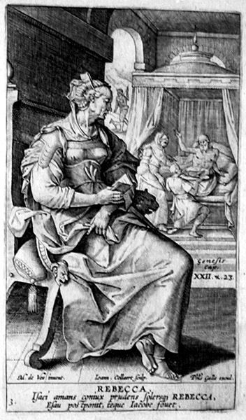Paintings of Rebecca, Isaac: Hans Collaert, engraving, 'Rebecca'; she is shown thinking; behind her is the scene where she deceives her husband Isaac