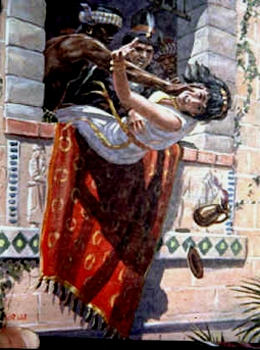 Bible Murders: Jezebel is thrown from the high palace balcony by her eunuchs