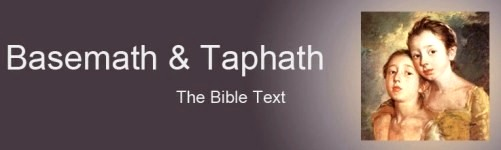 Basemath & Taphath, Solomon's daughters - the Bible text about them